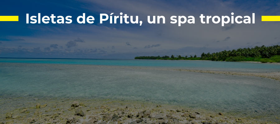 Isletas de Píritu, un spa tropical