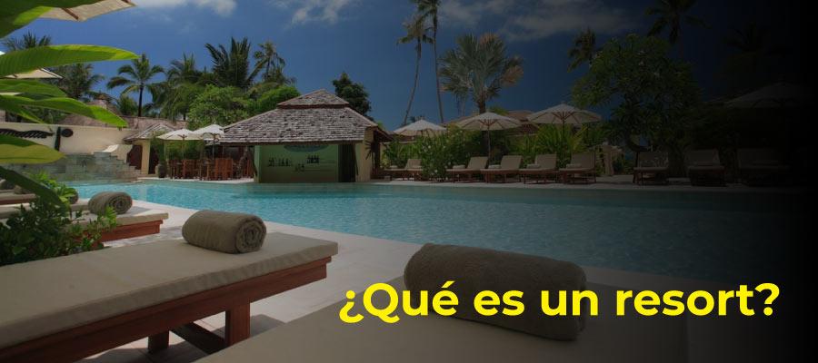 Qué es un resort