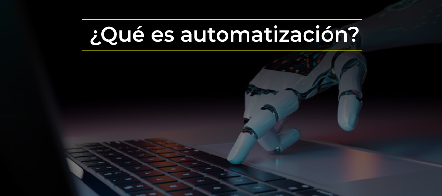 Qué es automatización