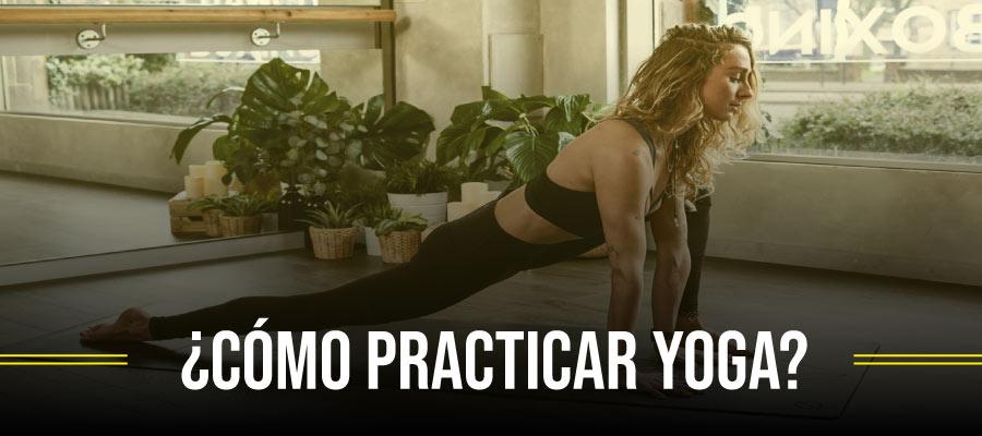 Cómo practicar yoga