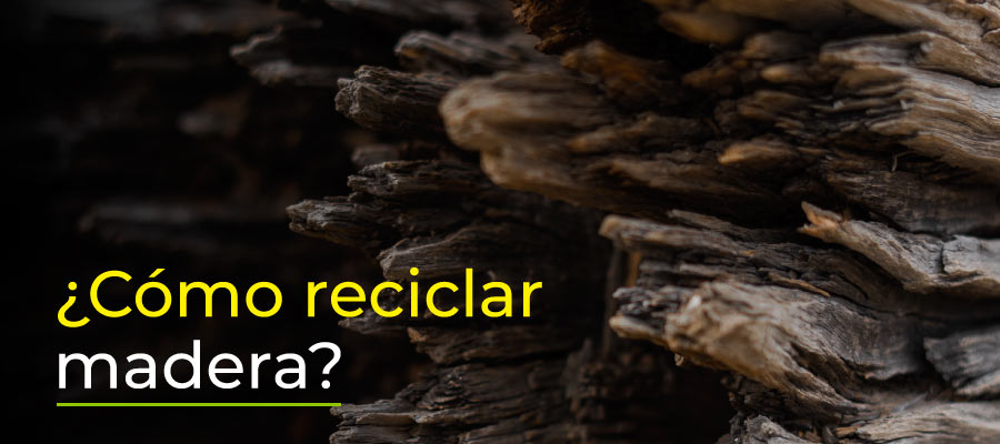 Cómo reciclar madera