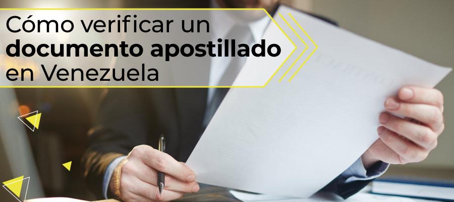 ¿Cómo verificar un documento apostillado en Venezuela?