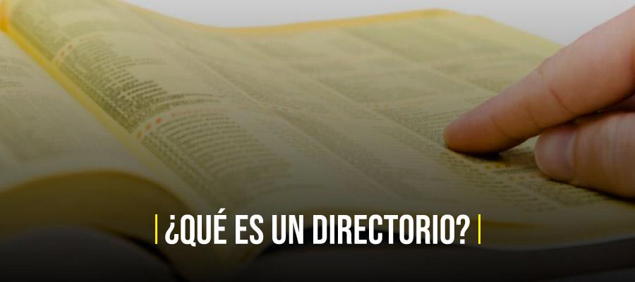 Qué es un Directorio