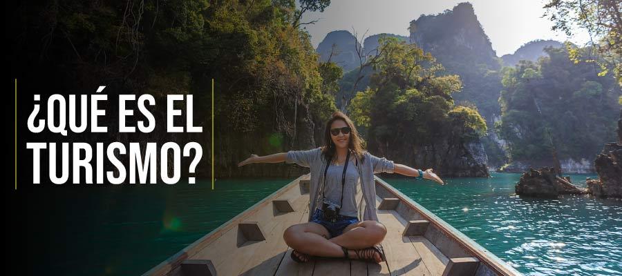 Qué es el turismo