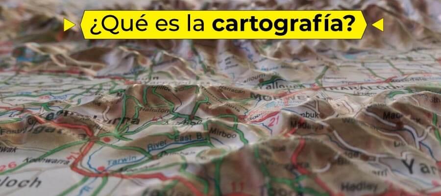 Qué es la cartografía