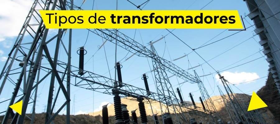 Tipos de transformadores