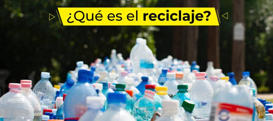 Qué es el reciclaje