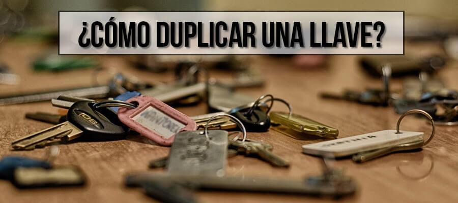 Cómo duplicar una llave