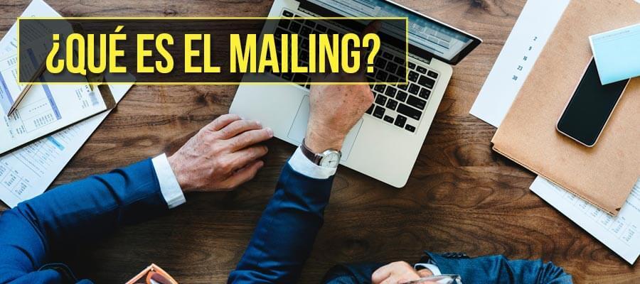 Qué es el mailing