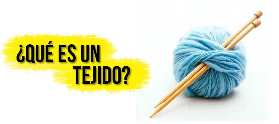 ¿Qué es un tejido?