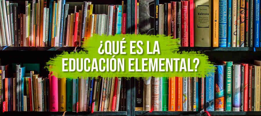 Qué es la educación elemental