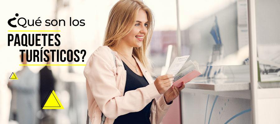 ¿Qué son paquetes turísticos?