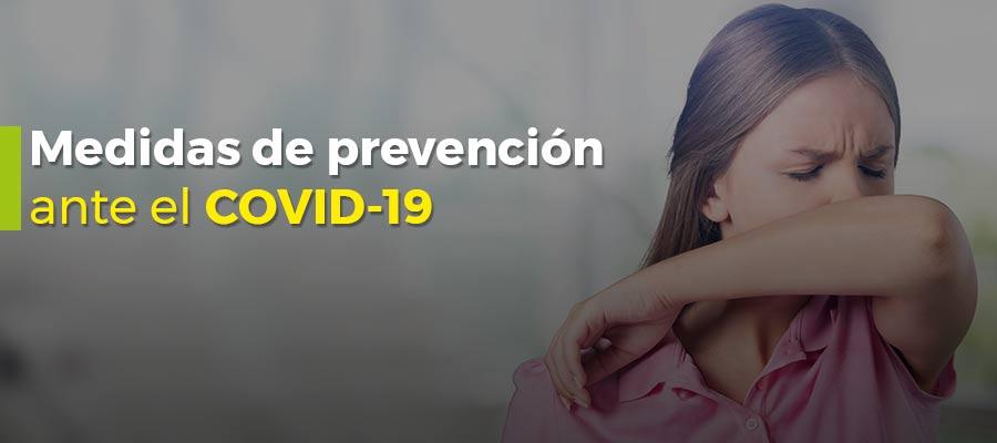 Medidas de prevención ante el COVID-19 (Coronavirus)