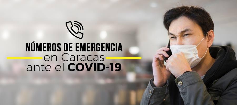 Números de teléfono de emergencias en Caracas ante el COVID-19