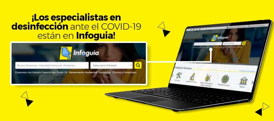 ¡Los especialistas en desinfección ante el COVID-19 están en Infoguia!