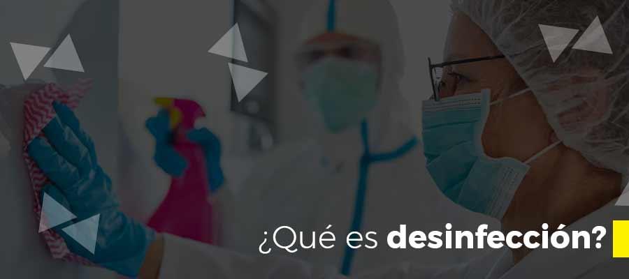 ¿Qué es desinfección?