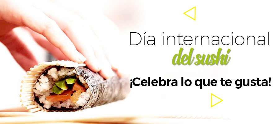 ¿Te unes a la celebración del Día Internacional del Sushi?
