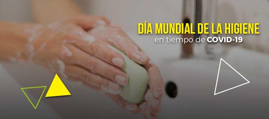 Día Mundial de la Higiene en tiempo de COVID-19