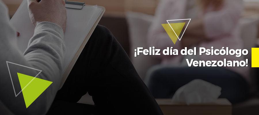 Día del Psicólogo Venezolano. ¡Los queremos y necesitamos!