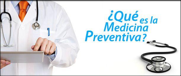 Qué es la medicina preventiva
