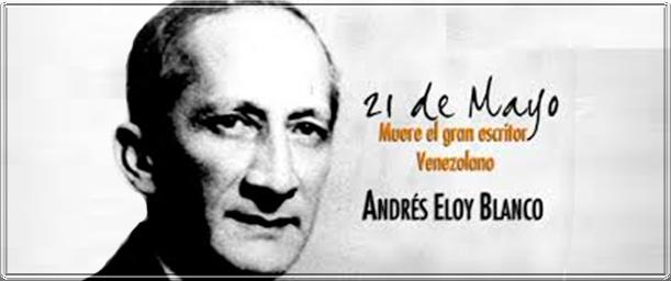 Algo más sobre Andrés Eloy Blanco